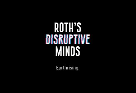 Roths-Disruptive-Minds